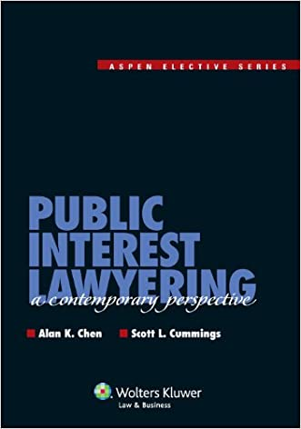 Public Interest Lawyering: A Contemporary Perspective (Aspen Elective)