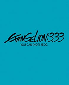 :Q EVANGELION:3.33 YOU CAN (NOT) REDO.()() [Blu-ray]
