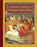img - for A Favourite Collection of Grimm's Fairy Tales : Cinderella, Little Red Riding Hood, Snow White and the Seven Dwarfs and Many More Classic Stories(Hardback) - 2015 Edition book / textbook / text book