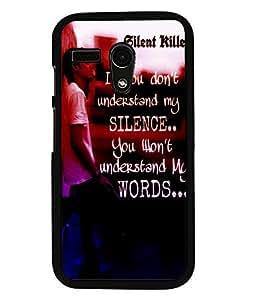 Fuson 2D Printed Quotes Designer back case cover for Motorola Moto G - D4533