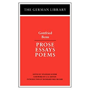 Prose Essays Poems: Gottfried Benn (German Library)
