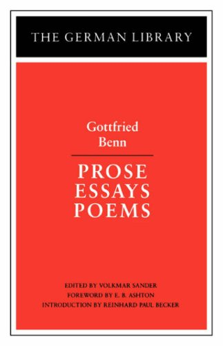 prose essays poems gottfried benn german library Buy prose, essays, poems (the german library) by gottfried benn (1997-12-01) by gottfried benn (isbn: ) from amazon's book store everyday low prices and free delivery on eligible orders.