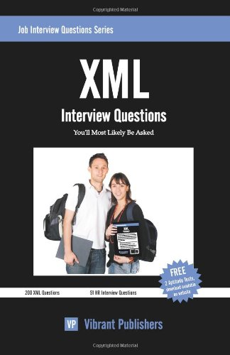 XML Interview Questions You'll Most Likely Be Asked (Job Interview Questions Series)