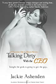 Talking Dirty with the CEO (Entangled Indulgence)