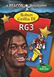 img - for Robert Griffin III (Beacon Biography) book / textbook / text book
