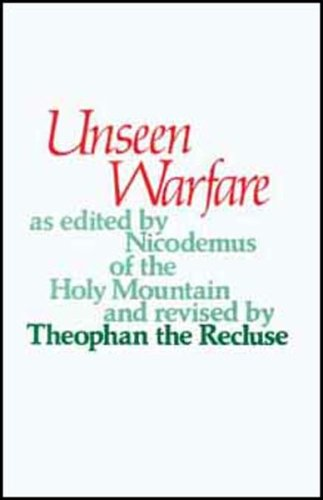 Unseen Warfare: The Spiritual Combat and Path to Paradise of Lorenzo Scupoli