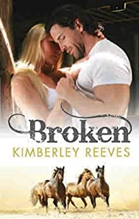 (FREE on 9/25) Broken by Kimberley Reeves - http://eBooksHabit.com