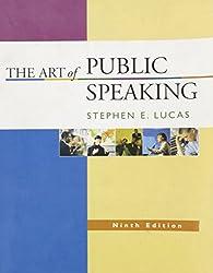 The Art of Public Speaking by Stephen E Lucas
