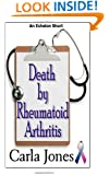 Death by Rheumatoid Arthritis: Possible and Preventable