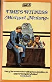 Time's Witness (Abacus Books) (0349101183) by Malone, Michael