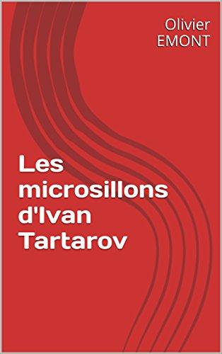 Les microsillons d'Ivan Tartarov