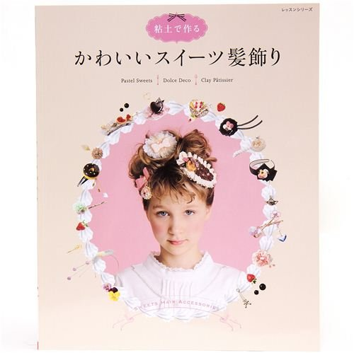 book for crafting clay sweets hair accessories
