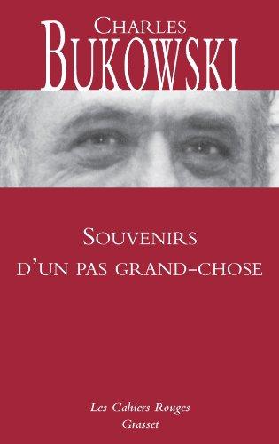 Souvenirs d'un pas grand-chose - Ch.Bukowski