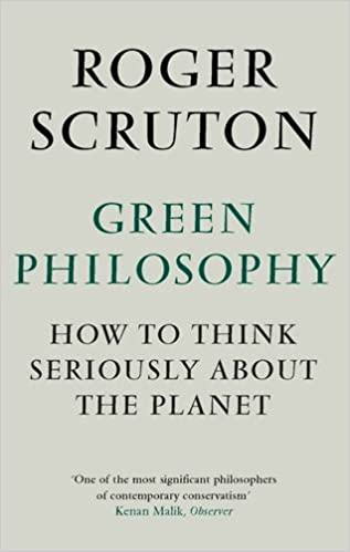 Green Philosophy de Roger Scrouton