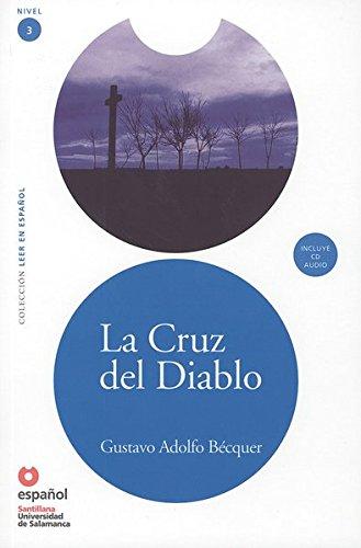 La Cruz del Diablo: Lektüre mit Audio-CD