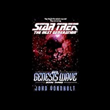 Star Trek, The Next Generation: The Genesis Wave, Book 3 (Adapted)  by John Vornholt Narrated by Tim Russ