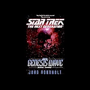 Star Trek, The Next Generation: The Genesis Wave, Book 3 (Adapted) | [John Vornholt]