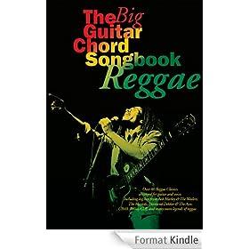 The Big Guitar Chord Songbook: Reggae [Lyrics and Chords]