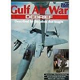Gulf Air War Debrief (World Air Power Journal)