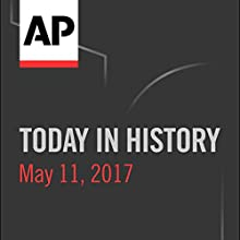 Today in History: May 11, 2017 Radio/TV Program by Camille Bohannon