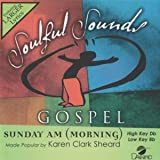 Sunday AM (Morning) [Accompaniment/Performance Track] (Daywind Soundtracks Contemporary)