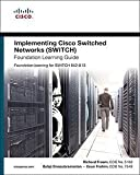 img - for Richard Froom: Implementing Cisco IP Switched Networks (SWITCH) Foundation Learning Guide (Hardcover); 2010 Edition book / textbook / text book