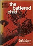 img - for The Battered Child 4th edition (fourth edition) revised and expanded 1988 paperback book / textbook / text book