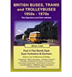 img - for British Buses and Trolleybuses 1950s-1970s: North East, East Yorkshire & Durham v. 4: The Operators and Their Vehicles (Paperback) - Common book / textbook / text book