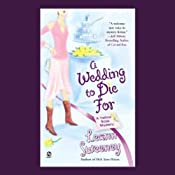 A Wedding to Die For: A Yellow Rose Mystery, Book 2 | Leann Sweeney