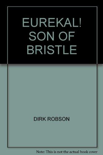 EUREKAL! SON OF BRISTLE PDF