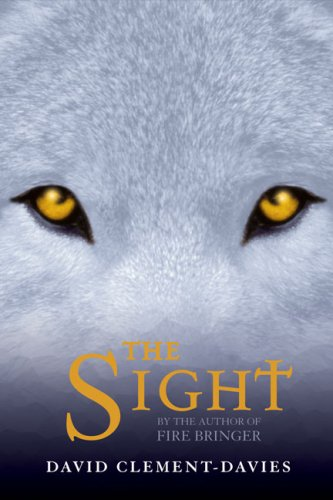 The Sight by David Clements-Davies