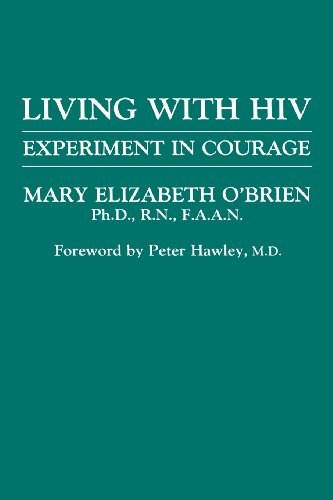 Living with HIV: Experiment in Courage (New England Healthcare Assembly Book)