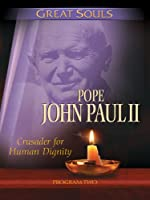 Great Souls: Pope John Paul II