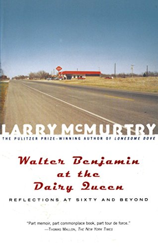 Walter Benjamin at the Dairy Queen : Reflections on Sixty and Beyond