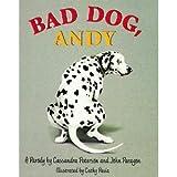 Bad Dog, Andy