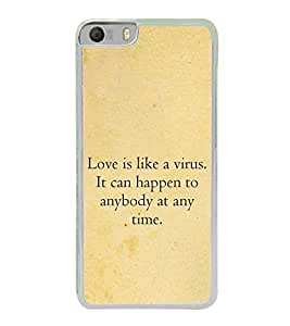 Love Quote 2D Hard Polycarbonate Designer Back Case Cover for Micromax Canvas Knight 2 E471