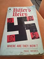 Hitler's Heirs: Where are They Now? by…