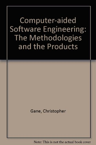 Computer-aided Software Engineering: The Methodologies and the Products