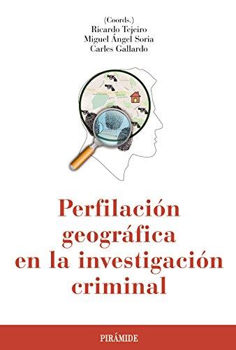 Perfilación Geográfica En La Investigación Criminal (Psicología)