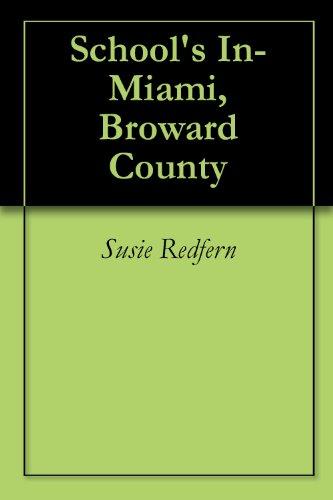School's In-Miami, Broward County