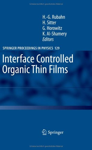 Interface Controlled Organic Thin Films (Springer Proceedings In Physics)