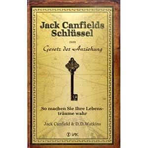 eBook Cover für  Jack Canfields Schl xFC ssel zum Gesetz der Anziehung So machen Sie Ihre Lebenstr xE4 ume wahr