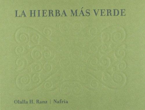 La hierba más verde (Ilustrados)