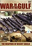 War in the Gulf - The Weapons Of Desert Shield [DVD]
