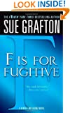 """""""F"""" is for Fugitive (The Kinsey Millhone Alphabet Mysteries)"""