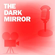 The Dark Mirror: Classic Movies on the Radio  by Screen Director's Playhouse Narrated by Olivia de Havilland