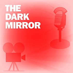 The Dark Mirror: Classic Movies on the Radio | [Screen Director's Playhouse]