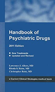 Handbook of Psychiatric Drugs, 2011 Edition (Current Clinical Strategies Medical Book)