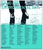 Land & Environmental Art (Themes and Movements) (0714835145) by Kastner, Jeffrey