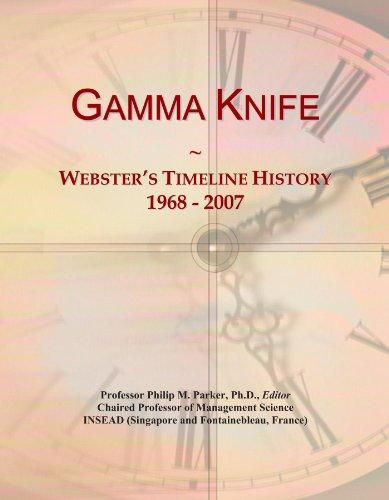Gamma Knife: Webster's Timeline History, 1968 - 2007